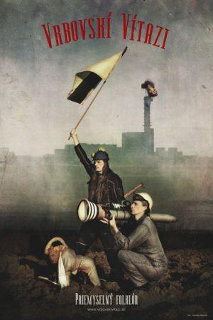 Vrbovskí Víťazi – Priemyselný folklór afilm Vrbovský veter