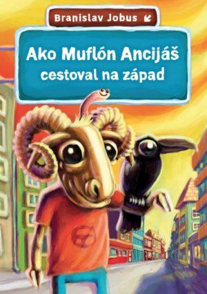 Ako Muflón Ancijáš cestoval nazápad